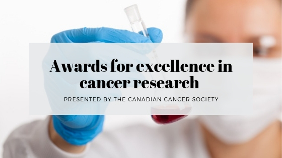 Awards for excellence in cancer research